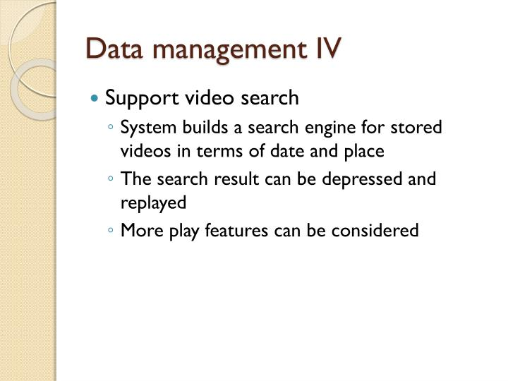 Data management IV