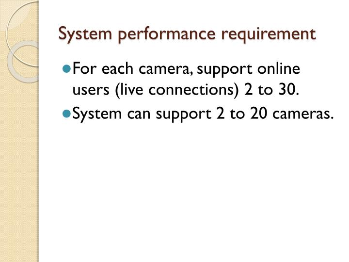 System performance requirement