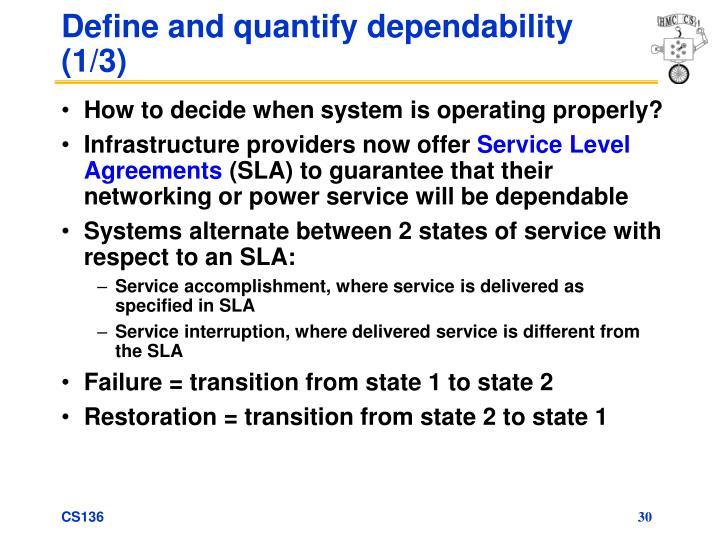 Define and quantify dependability (1/3)