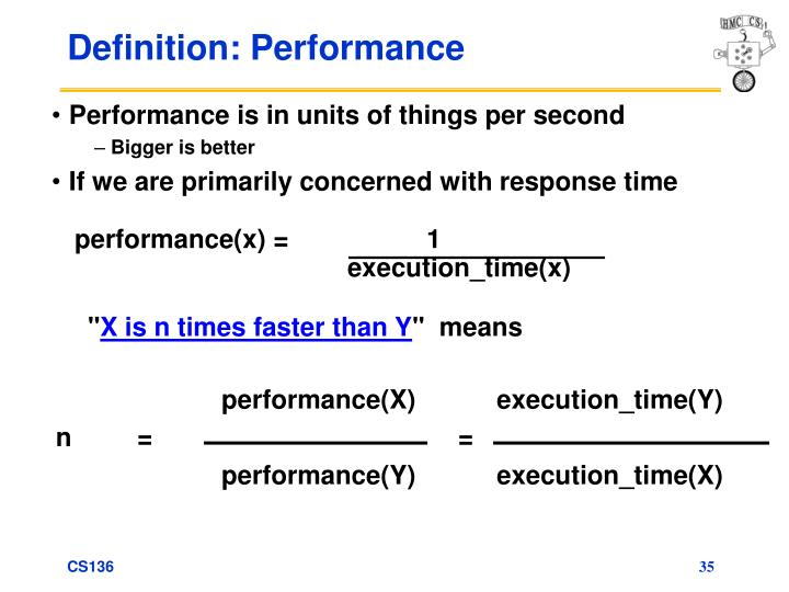 performance(x) =                   1                        execution_time(x)