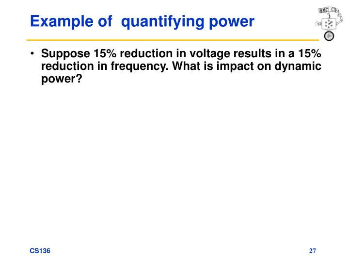 Example of  quantifying power