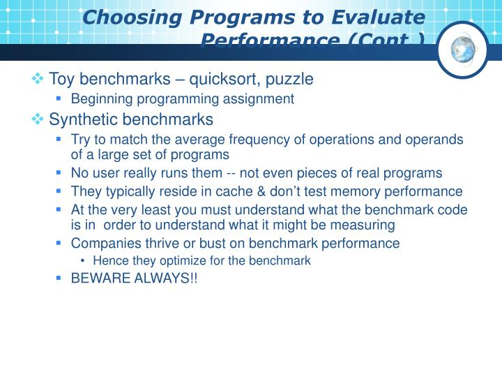 Choosing Programs to Evaluate Performance (Cont.)