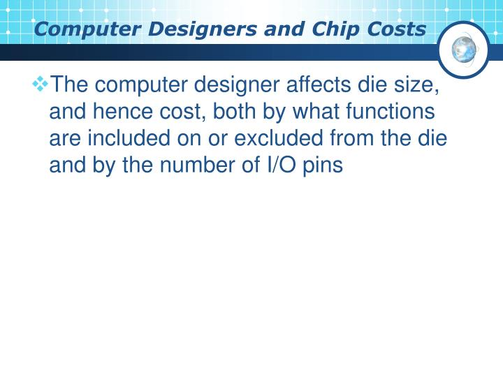 Computer Designers and Chip Costs
