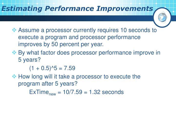 Estimating Performance Improvements