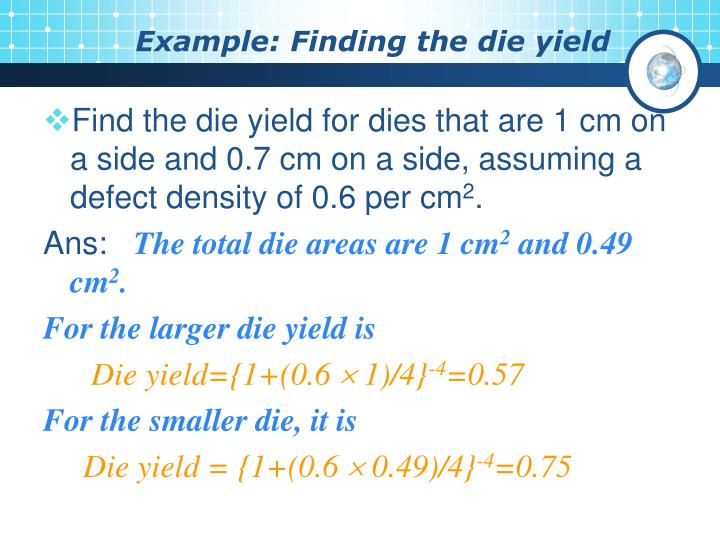 Example: Finding the die yield