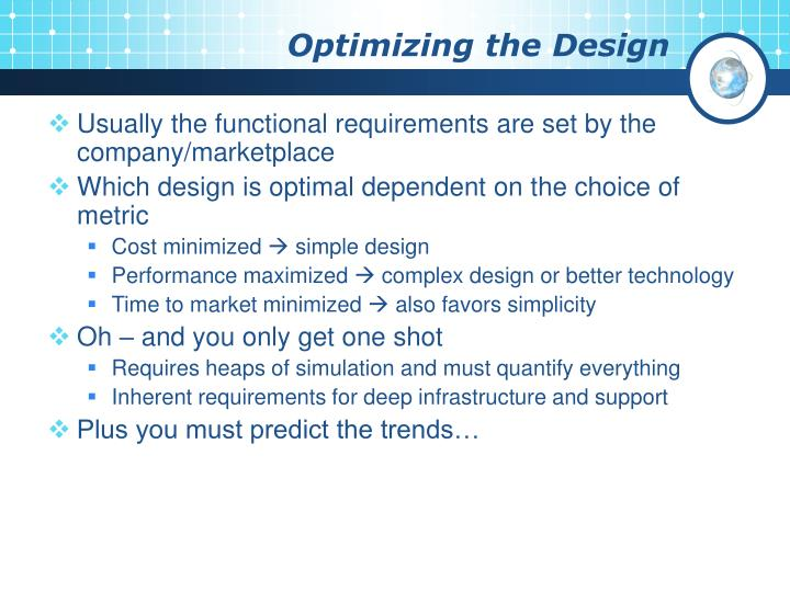 Optimizing the Design