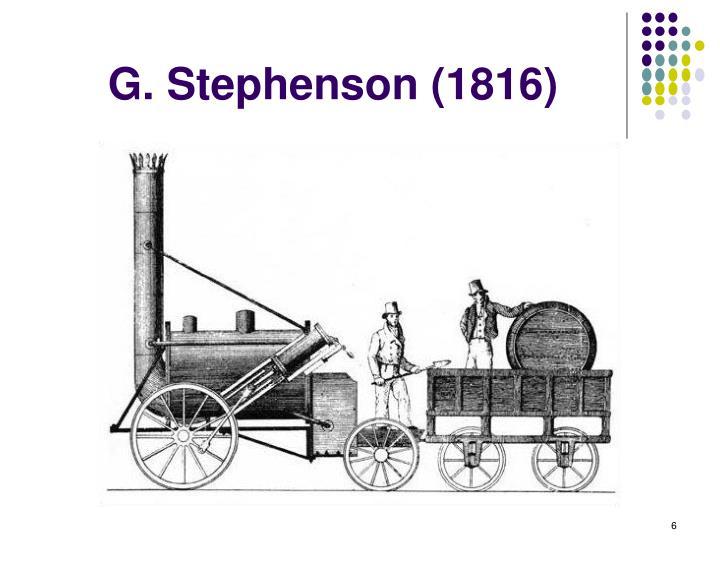 G. Stephenson (1816)