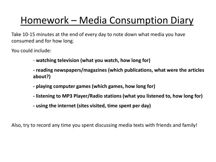 Homework – Media Consumption Diary