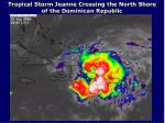 tropical storm jeanne crossing the north shore of the dominican republic