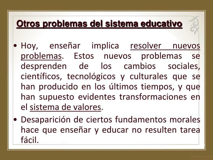 Otros problemas del sistema educativo