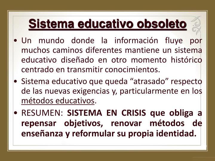 Sistema educativo obsoleto