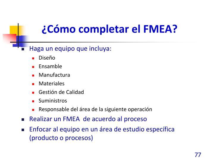 ¿Cómo completar el FMEA?