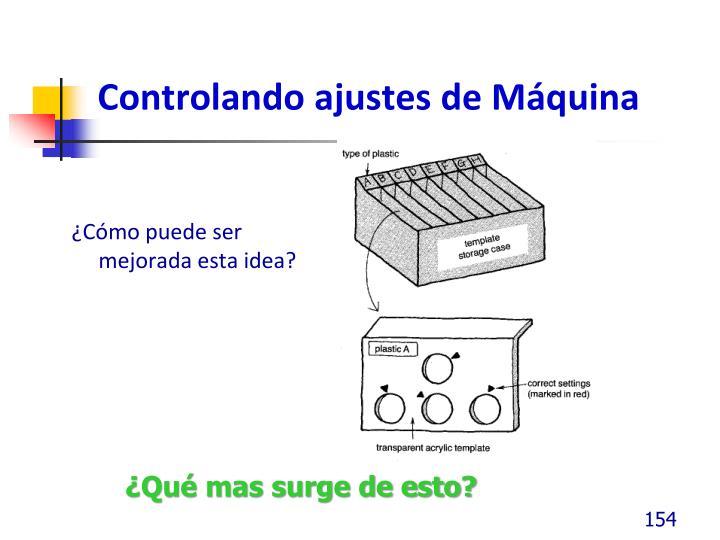Controlando ajustes de Máquina