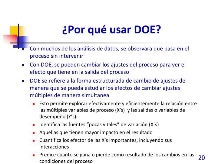¿Por qué usar DOE?