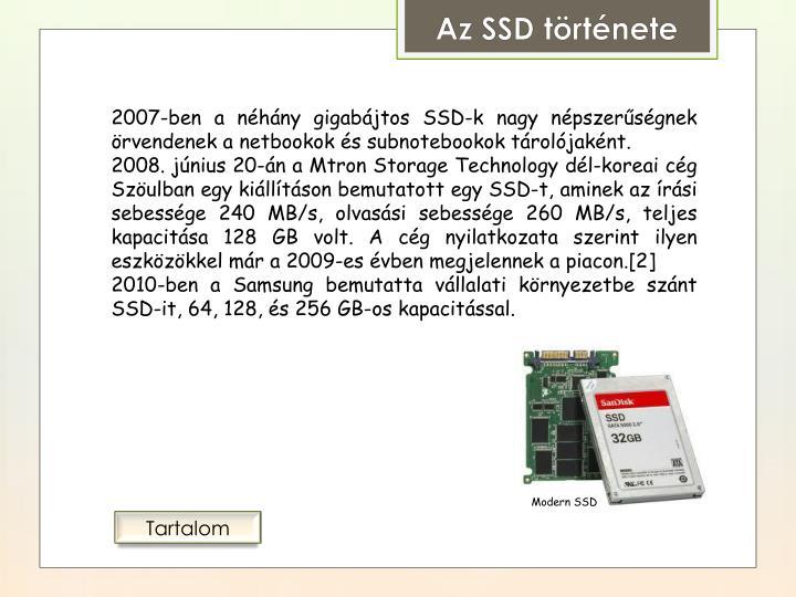 2007-ben a néhány gigabájtos