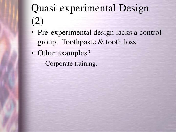 Quasi-experimental Design (2)