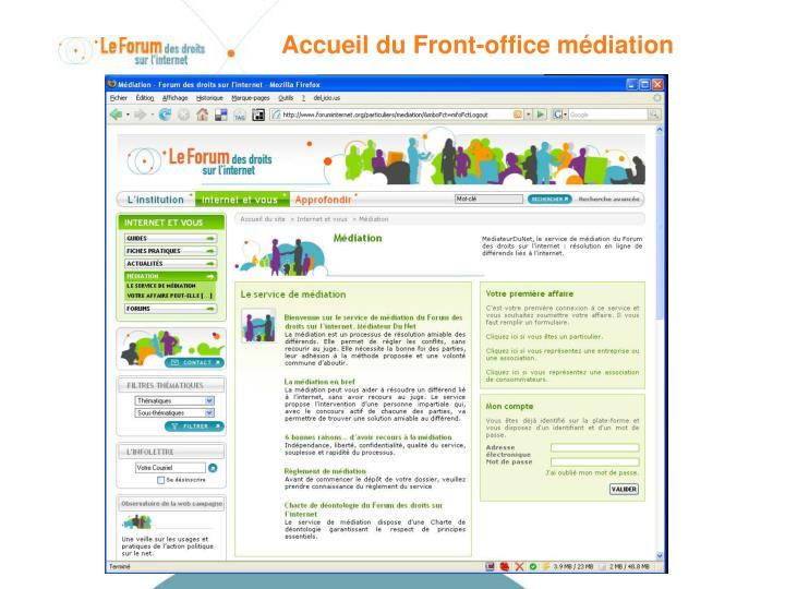 Accueil du Front-office médiation
