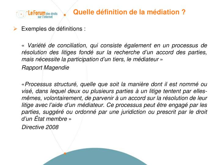 Quelle définition de la médiation ?