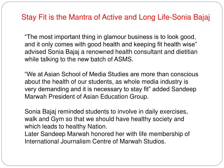 Stay Fit is the Mantra of Active and Long Life-Sonia Bajaj