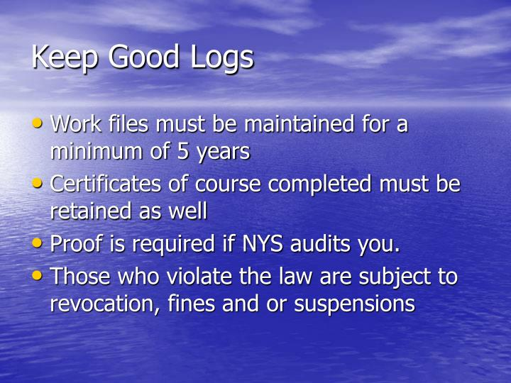 Keep Good Logs