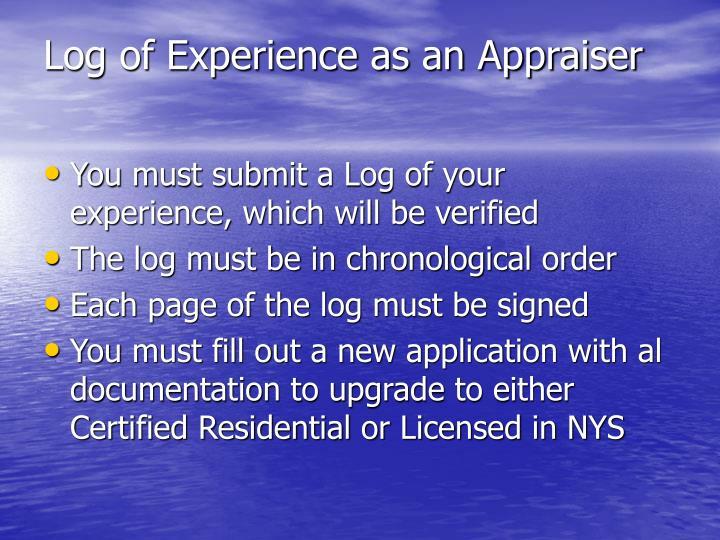 Log of Experience as an Appraiser