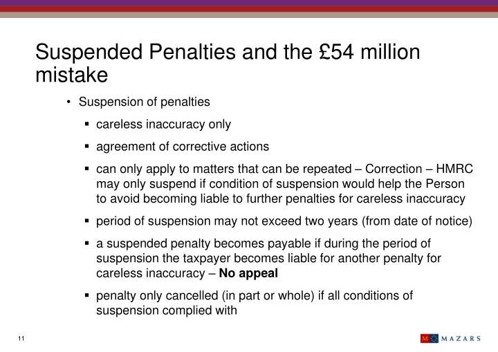 Suspended Penalties and the £54 million mistake