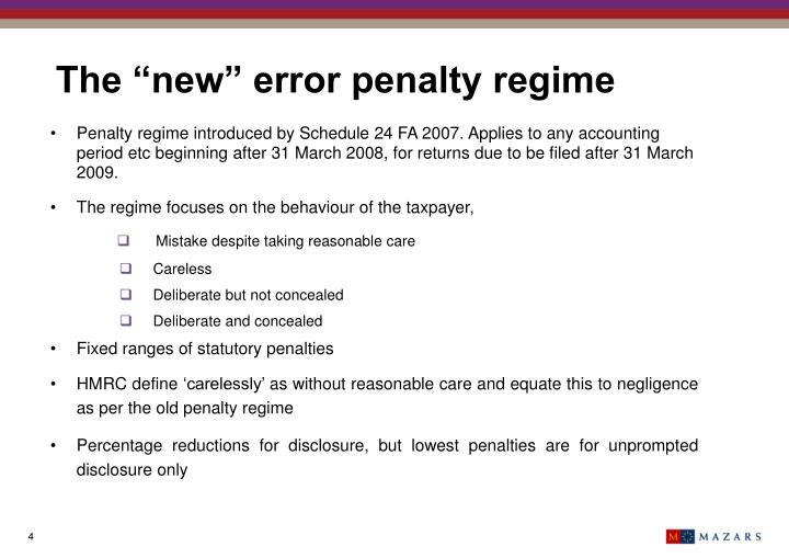 "The ""new"" error penalty regime"