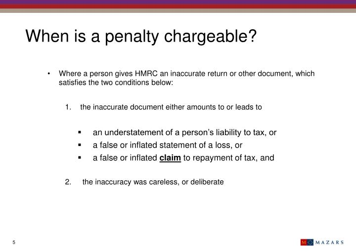 When is a penalty chargeable?