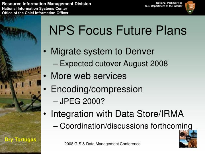 NPS Focus Future Plans