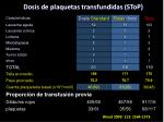 dosis de plaquetas transfundidas stop