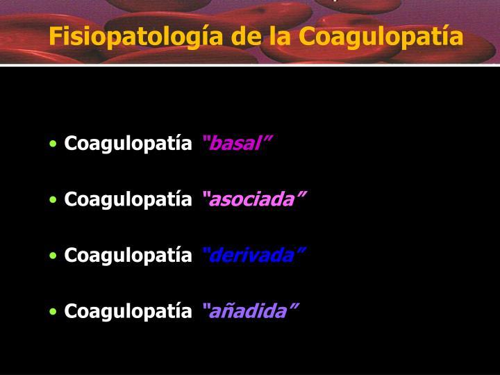 Fisiopatología de la Coagulopatía
