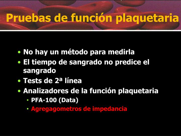 Pruebas de función plaquetaria