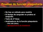 pruebas de funci n plaquetaria