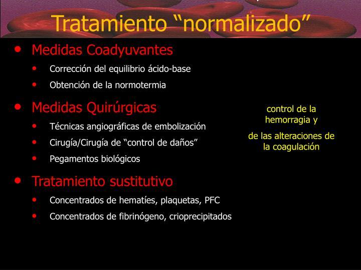 """Tratamiento """"normalizado"""""""