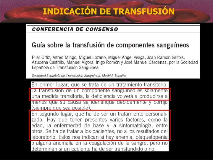 INDICACIÓN DE TRANSFUSIÓN
