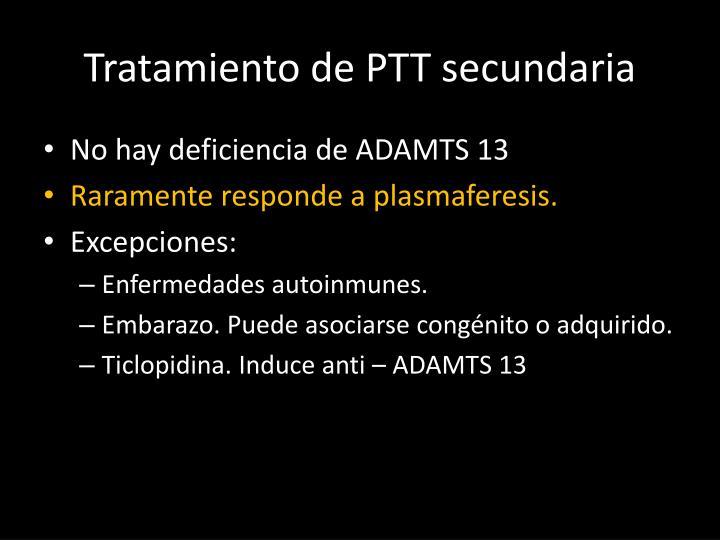 Tratamiento de PTT secundaria