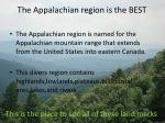 the appalachian region is the best