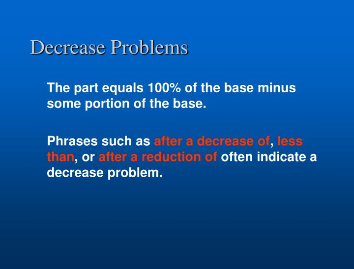 Decrease Problems
