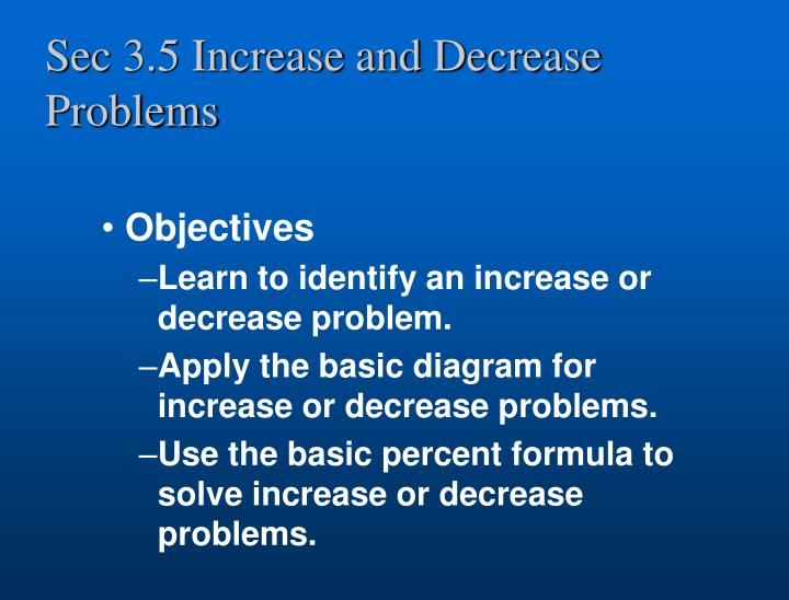 Sec 3 5 increase and decrease problems