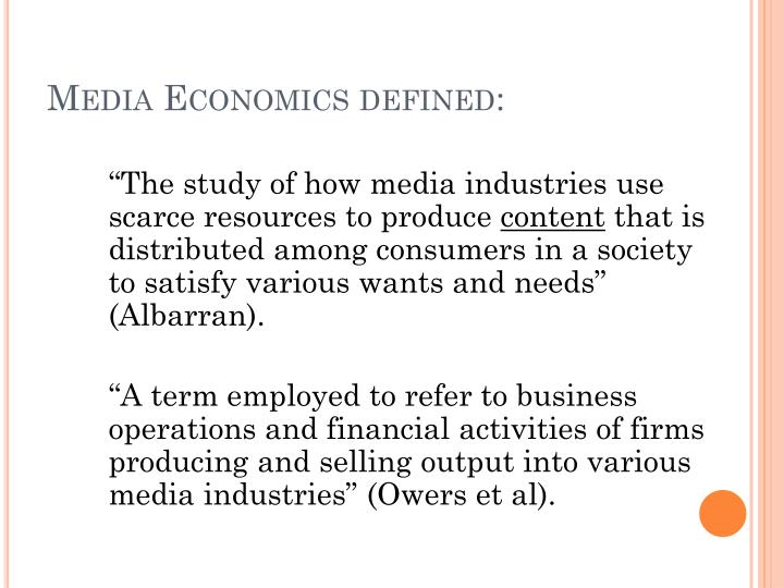 Media Economics defined: