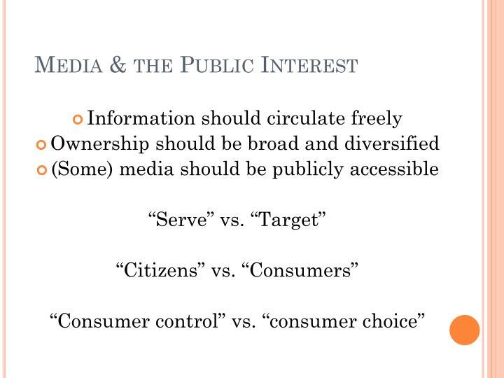 Media & the Public Interest
