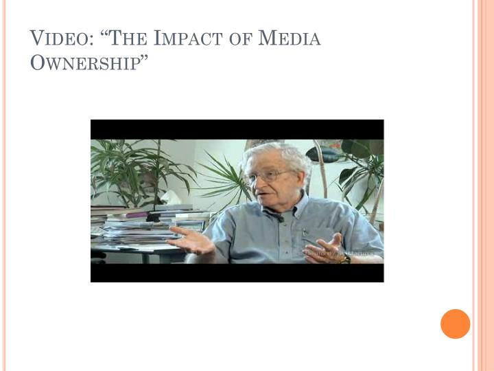 """Video: """"The Impact of Media Ownership"""""""
