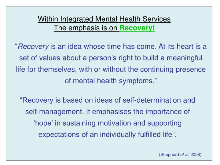 Within Integrated Mental Health Services