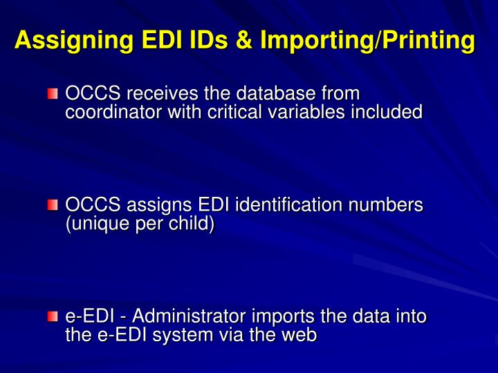 Assigning EDI IDs & Importing/Printing
