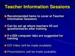 teacher information sessions