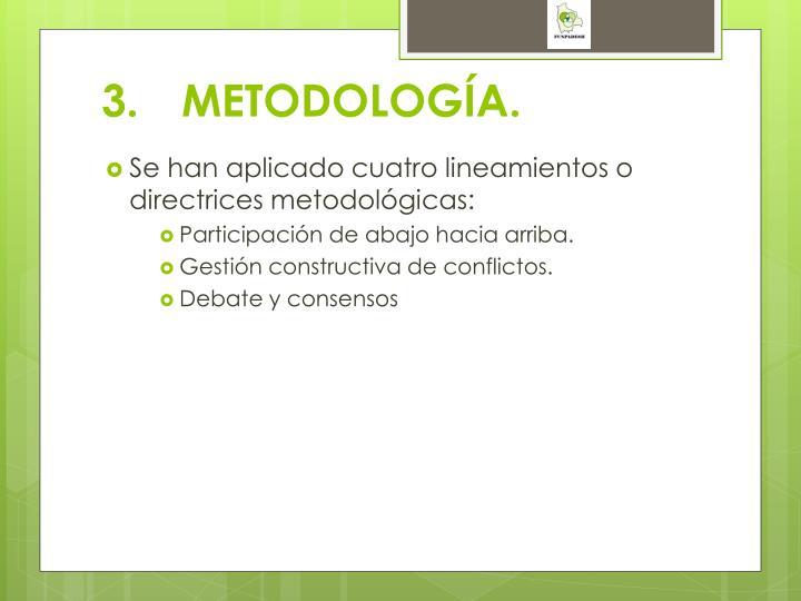 3.METODOLOGÍA.