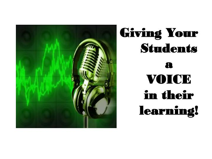 Giving your students a voice in their learning