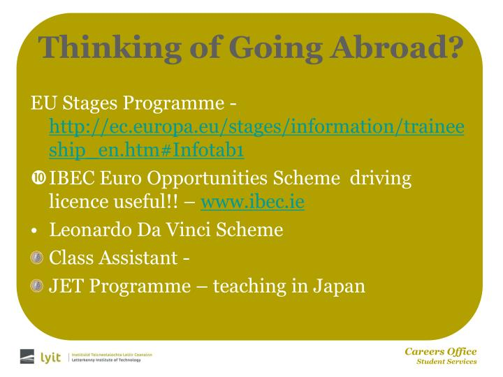 Thinking of Going Abroad?
