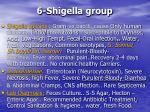 6 shigella group