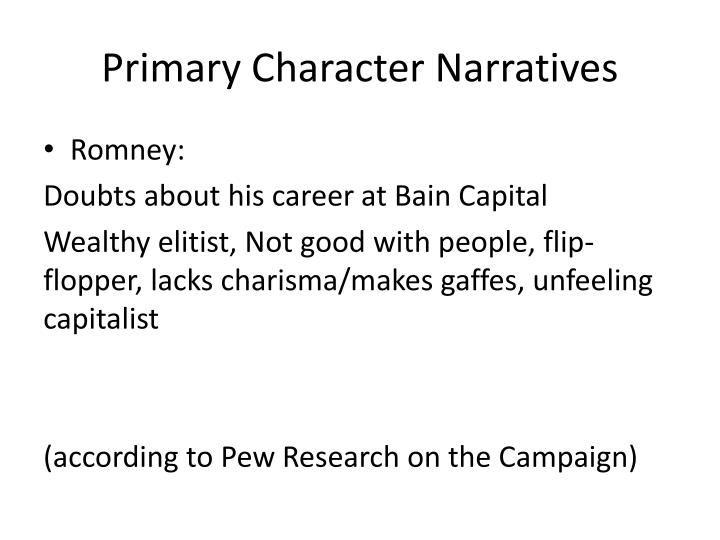 Primary Character Narratives